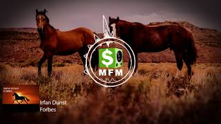 Irfan Dunst - Forbes FREE Tech House Music For Monetize