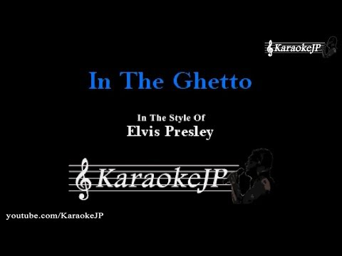 In The Ghetto (Karaoke) - Elvis Presley