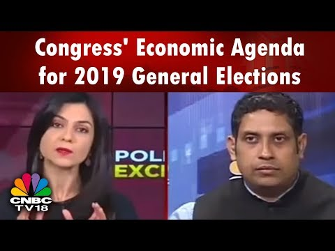 Political Exchange: Congress' Economic Agenda for 2019 General Elections | CNBC TV18