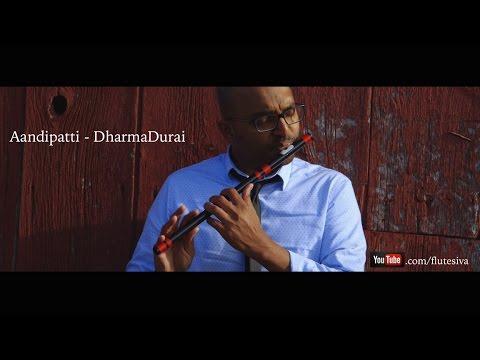 Aandipatti | Dharmadurai | instrumental by FLUTE SIVA | Yuvan Shankar Raja