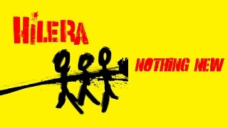 Watch Hilera Nothing New video