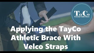 Applying the TayCo Athletic Brace With Velcro Straps
