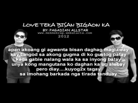 love teka bisan bigaon ka by pagadian alsltar 2012