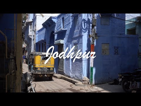 JODHPUR / BLUE CITY / BACKPACKING INDIA / TRAVEL GUIDE RAJASTHAN / Sony a6000