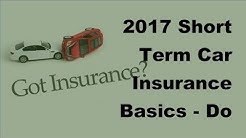 2017 Short Term Car Insurance Basics |  Do You Really Need Short Term Car Insurance