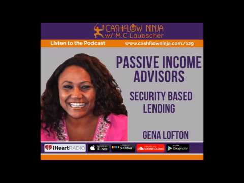 129: Gena Lofton: Security Based Lending