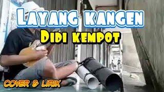 Download Video LAYANG KANGEN - DIDI KEMPOT Cover kentrung (lirik ) MP3 3GP MP4