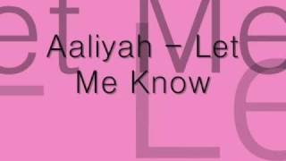 Aaliyah - Let Me Know.wmv
