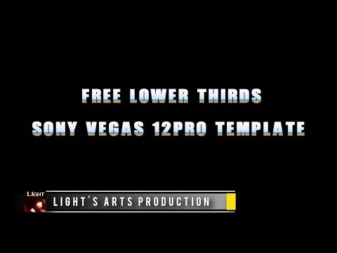 Free Sony Vegas 12PRO Lower Thirds Template
