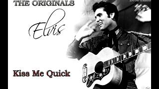 Elvis Presley Kiss Me Quick Super 24bit HD Remaster HQ