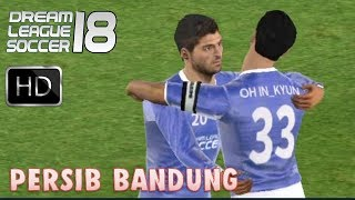 vs. Persib Bandung | Dream League Soccer 18 Online