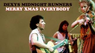 Dexys Midnight Runners - Merry Xmas Everybody *Remastered*
