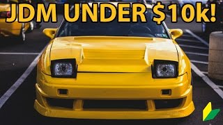Top 10 JDM Cars Under $10,000!!