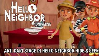ARTI DARI SEMUA STAGE DI HELLO NEIGHBOR HIDE & SEEK || HELLO NEIGHBOR UNIVERSE