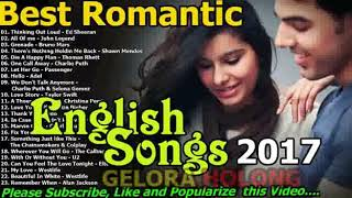 Best Romantic English Songs 2017   Most Popular English Love Songs 2017
