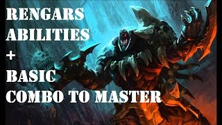 Rengar Abilities and Basic Combo to Master