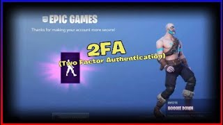 I unlocked the boogie down emote in fortnite | Two factor authentication