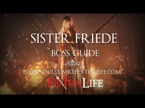 Sister Friede Boss Guide [Dark Souls 3 Ashes of Ariandel]