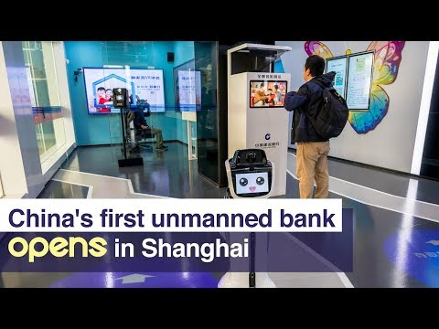 Live: China's first unmanned bank opens in Shanghai全国首家无人银行亮相上海
