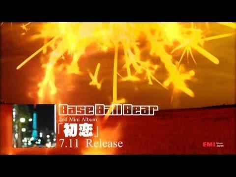 Base Ball Bear - 2nd Mini Album 「初恋」 TV-SPOT