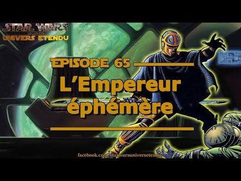 Chronique #65 - L'empereur éphèmere