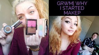 CHITCHAT GRWM| Why I Started Makeup