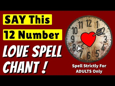 URGENT: Say This LOVE SPELL CHANT ** Today**  !