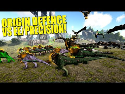 ORIGIN DEFENCE VS EE/PRECISION! (Official Pvp Ark Wars) - Ark:Survival Evolved