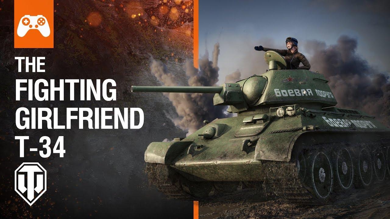 5baecf513fff7 World of Tanks - Fighting Girlfriend T-34 - YouTube