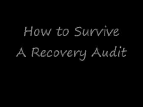 How To Survive A Recovery Audit