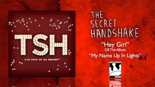Watch Secret Handshake Hey Girl video