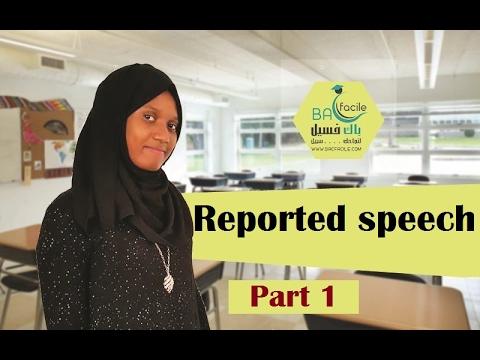 الثانية بكالوريا و الأولى بكالوريا :  Part 1 ------ Reported speech -------