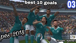 Pes 2018 best 10 goals Android game