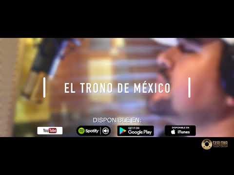 ¡DESCARGA LO NUEVO! EL TRONO DE MEXICO