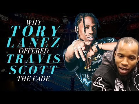 Why Tory Lanez Offered Travis Scott The Fade