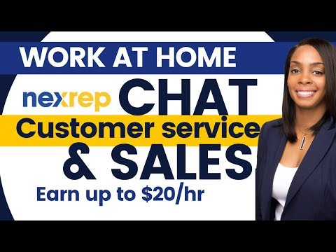 $10-$20/ Hourly Work From Home Chat, Customer Service, & Sales At Nexrep