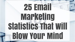 25 Email Marketing Statistics That Will Blow Your Mind
