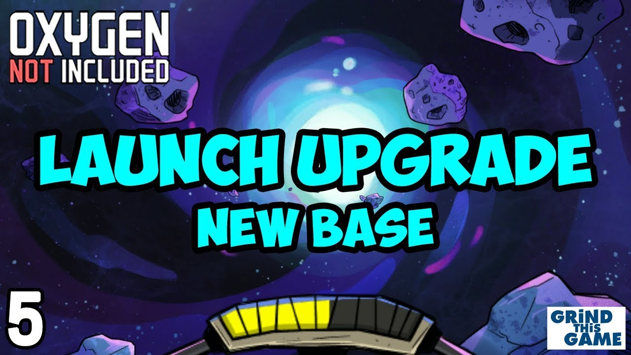 Oxygen Not Included - LAUNCH UPGRADE! #5 - New Arboria Base [4k]