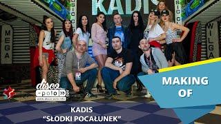 Kadis - Słodki pocałunek - Making of (Disco-Polo.info)