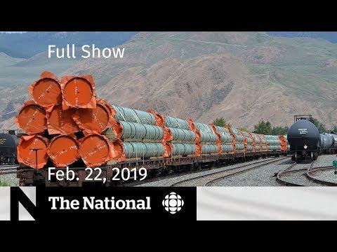 The National for February 22, 2019 — NEB Trans Mountain, Venezuela Aid, Pop Panel