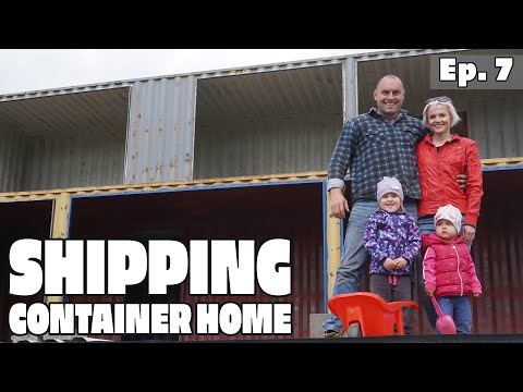 Couple Builds a Shipping Container House EP7