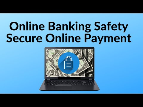 Online Banking Safety Tip - Secure Your Online Banking Payment