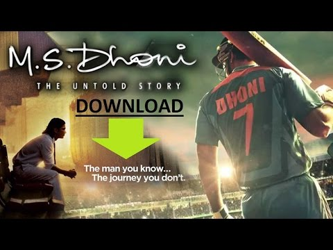 DOWNLOAD MS DHONI untold story full movie...