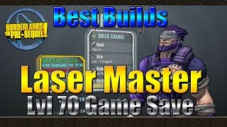 Borderlands The Pre Sequel | Best Builds | Laser Master | Lvl 70 UVHM Laser Wilhelm | Game Save