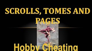 Hobby Cheating 83 - How to Paint Freehand Scrollwork & Tomes
