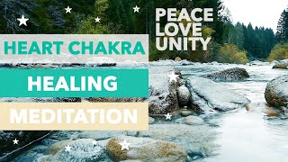 🕊️Heart Chakra Guided Meditation: Accept and let go, heal, unconditional love, unity and peace 🕊️