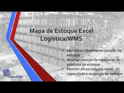 Mapa de estoque Excel Logística WMS