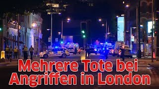 Mehrere Tote bei Angriffen in London