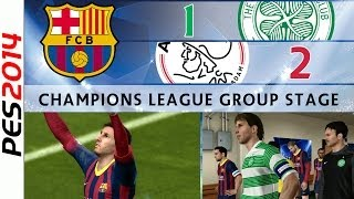 [TTB] PES 2014 - Champions League Barcelona - Group Stage Match Day 1, 2 - Celtic & Ajax
