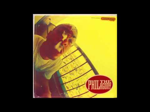 Phil The Agony - Watch Out